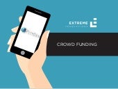 """Crowdfunding: market research, pre-sales and fundraising"" - Extreme Innovations"