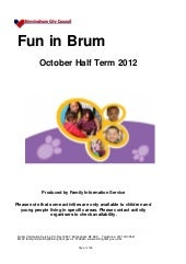 Fun in brum october 2012