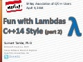 Fun with Lambdas: C++14 Style (part 2)