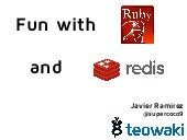 Fun with Ruby and Redis