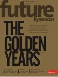 The Aging Consumer - Future by Semcon # 3 2013