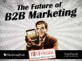 The Future of B2B Marketing