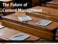 The Future of Content Management
