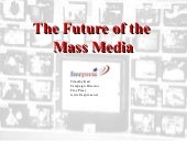 Future of Mass Media