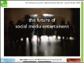 Future Of Social Media Entertainment