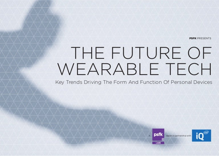 How would wearables be in 5 years from now - PSFK is guessing it