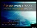 Future Web Trends - at Innovation series with Jimmy Wales
