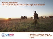 Future horizons: Pastoralism and climate change in Ethopia?