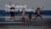 The Future of Marketing Is Content