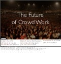 The Future of Crowd Work