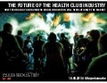 Future of The Health Club Industry - Bryan O'Rourke Club Industry 2015