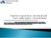Transforming Libraries into Social and Community Spaces -US experience