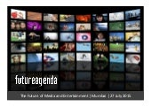 Future of media and entertainment  - An emerging view - 07 07 2015