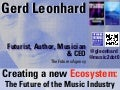 The future of the music business: creating a new ecosystem (Futurist & Keynote Speaker Gerd Leonhard)