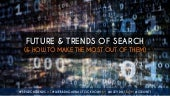 Trends & Future of Search