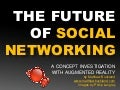 Future Of Social Networking: A Concept Investigation with Augmented Reality