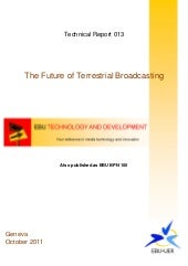 Future of terrestral broadcast