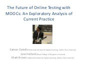 The Future of Online Testing with MOOCs: An Exploratory Analysis of Current Practice