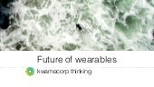 Future of wearables