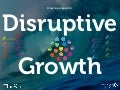 Disruptive Growth