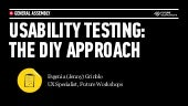 Introduction to Usability Testing: The DIY Approach - GA, London January 13th, 2013