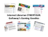 Cybertour: Gallaway's Gaming Goodies