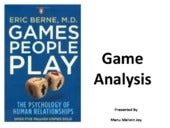 Psychological Games People Play - Transactional Analysis