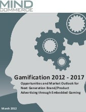 Gamification 2012 - 2017: Opportuni...