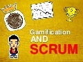 Gamification and SCRUM
