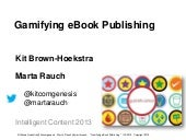 Gamification of ePublishing by Rauc...