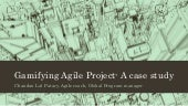 Gamifying Agile project