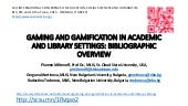Gaming and gamification in academic and library settings