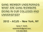 Gang member undergrads what are gan...