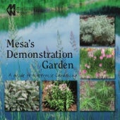 Mesa's Demonstration Garden: A Guid...