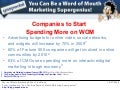 Word of Mouth Marketing Research: Companies to Start Spending More on WOM