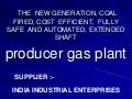 Gas producer plant