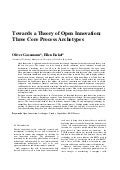 Towards a Theory of Open Innovation: Three Core Process Archetypes