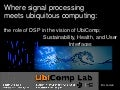 Where DSP meets UbiComp