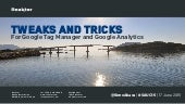 Google Analytics and Google Tag Manager Hacks