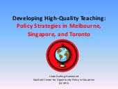 Global Cities Education Network Teacher Quality Presentation by Linda Darling Hammond