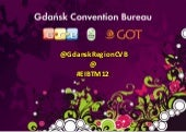 Gdansk presentation at EIBTM 2012, ...
