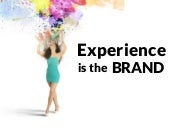 Experience is the Brand (How to Build a Brand Worth Talking About)