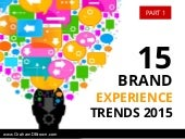 15 Brand Experience Trends for 2015