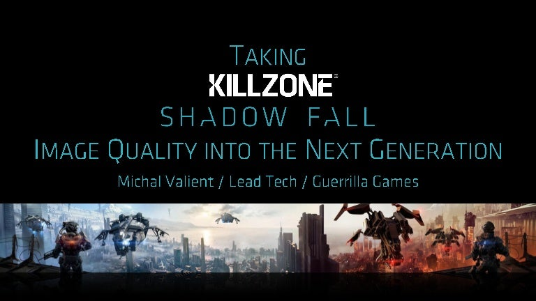 Taking Killzone Shadow Fall Image Quality Into The Next Generation