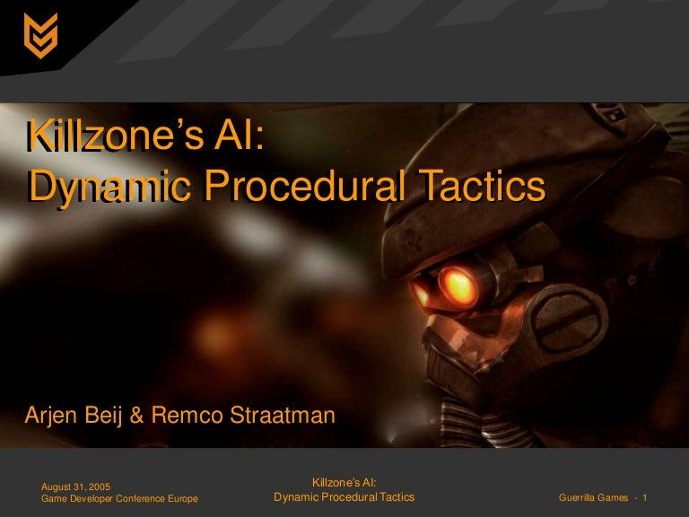 Killzone's AI: Dynamic Procedural Tactics