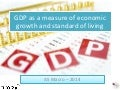 GDP as a measure of Economic Growth and Standard of Living