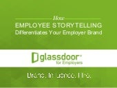 How Employee Storytelling Differentiates Your Employer Brand