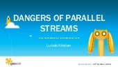 Dangers of parallel streams
