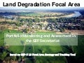 GEF - Land Degradation Focal Area