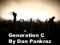 Generation C - a look into their world by Dan Pankraz